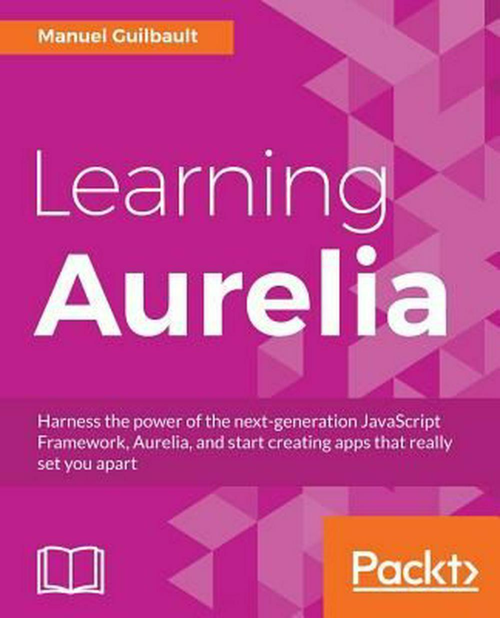 Learning Aurelia by Manuel Guilbault (English) Paperback Book Free Shipping! |