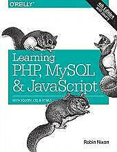 Learning PHP, MySQL & JavaScript: With jQuery, CSS & HTML5 (Learning Php, Mysq.. |