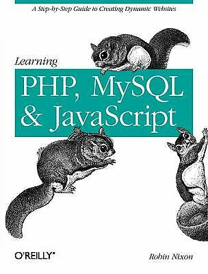 Learning PHP, MySQL, and JavaScript : A Step-by-Step Guide to…  (ExLib) |