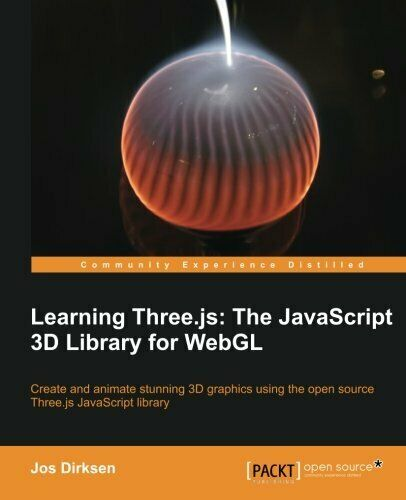 Learning Three.Js: The JavaScript 3D Library for Webgl |