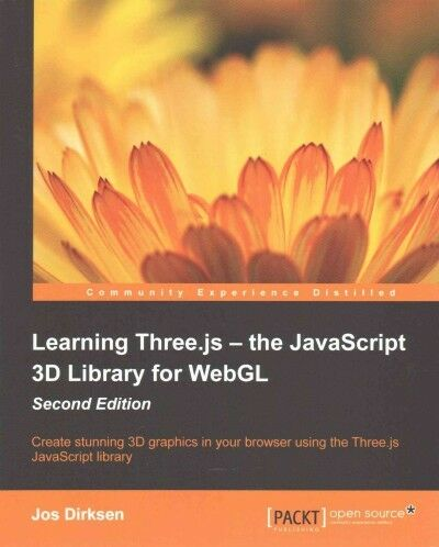 Learning Three.js - the JavaScript 3D Library for WebGL : Create Stunning 3d ...