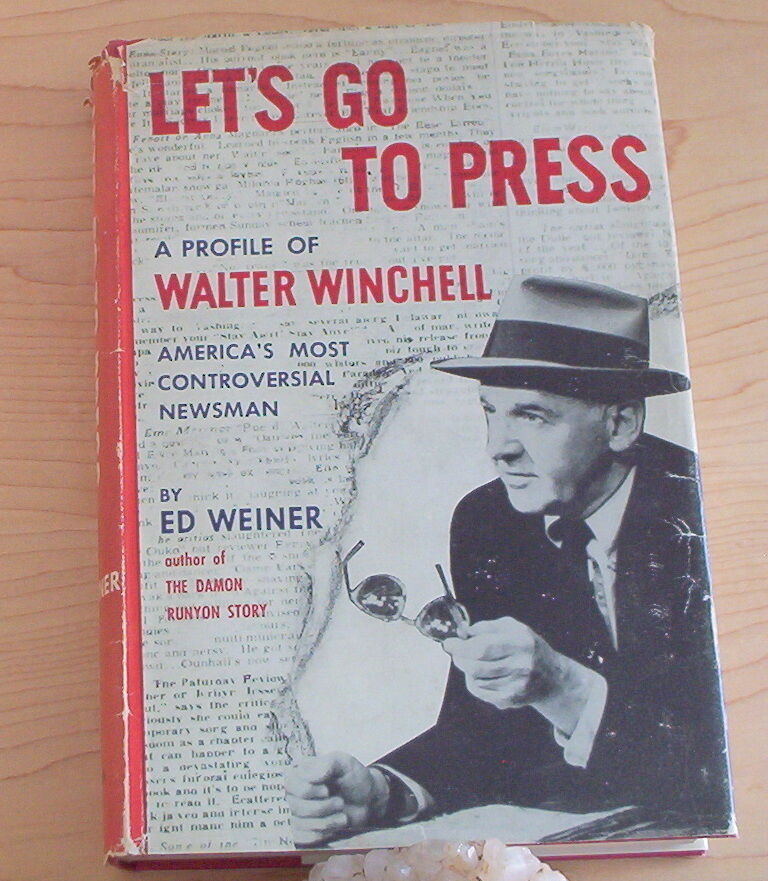Let's go to Press by Ed Weiner 1955 2nd impression 1st edition hard to find |