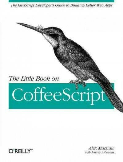 Little Book on Coffeescript, Paperback by Maccaw, Alex, Like New Used, Free s… |