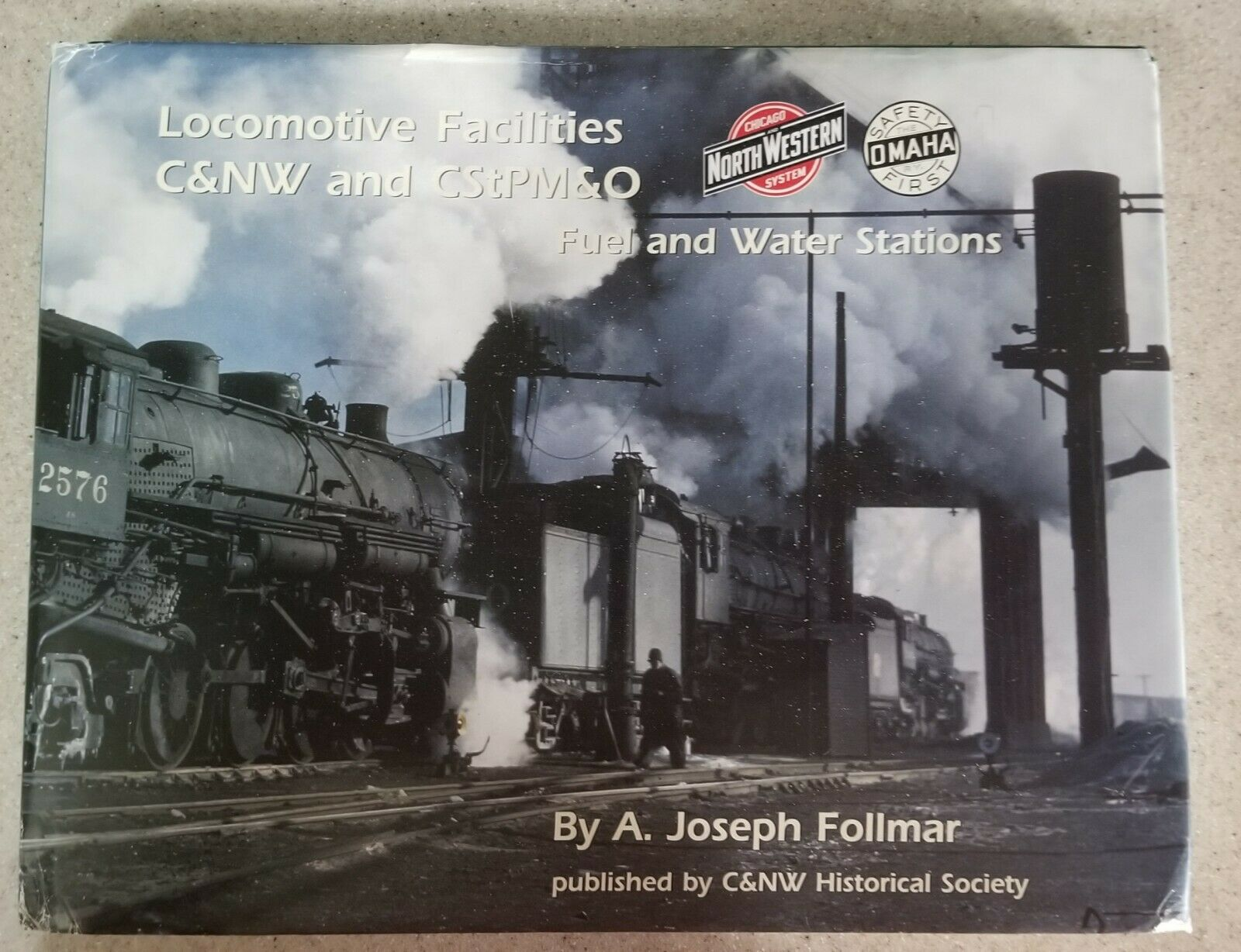 Locomotive Facilities C & Northwestern By A. Joseph Follmar Book |