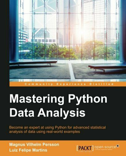 MASTERING PYTHON DATA ANALYSIS By Luiz Felipe Martins **BRAND NEW** |