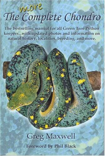 MORE COMPLETE CHONDRO, BESTSELLING MANUAL FOR ALL GREEN TREE By Greg Maxwell NEW |