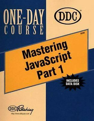 Mastering JavaScript by DDC Publishing Staff |