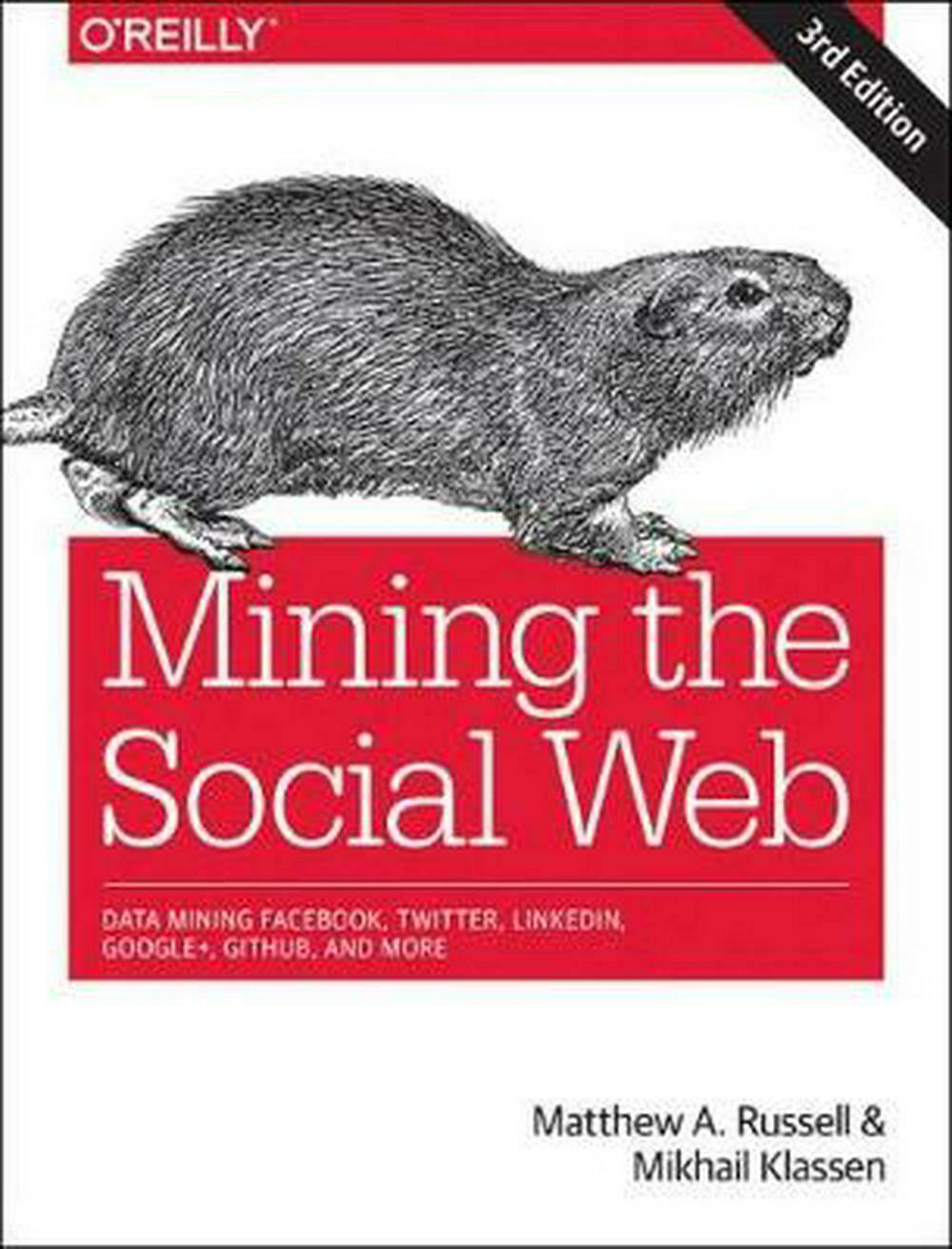 Mining the Social Web, 3e by Matthew A. Russell Paperback Book Free Shipping! |