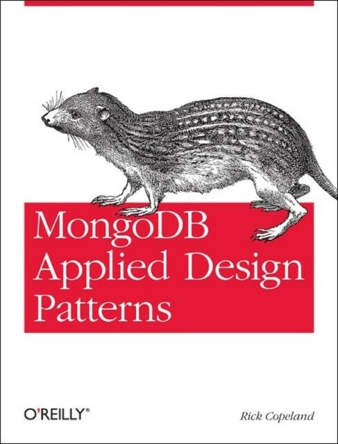 MongoDB Applied Design Patterns (Paperback) |