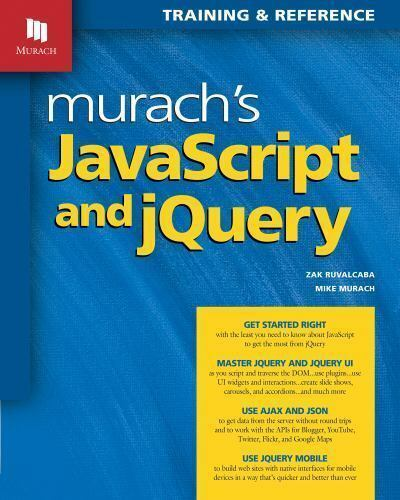 Murach's JavaScript and JQuery by Mike Murach and Zak Ruvalcaba (2012, Paperback |