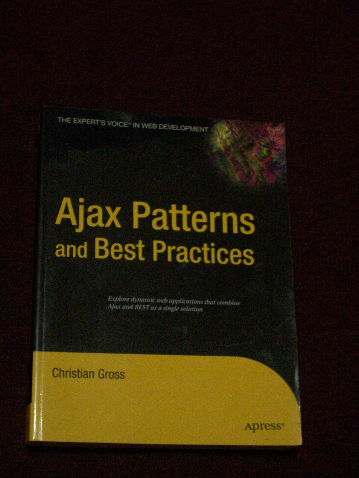 NEW Ajax Patterns And Best Practices – Gross, Christian |