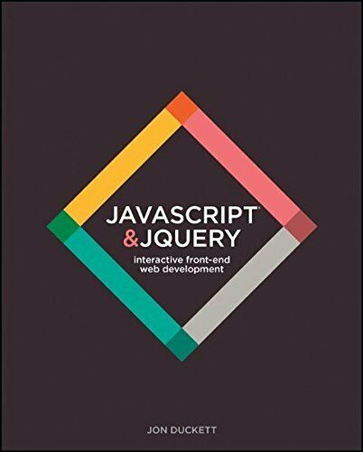 NEW – JavaScript and jQuery: Interactive Front-End Web Development Hardcover |