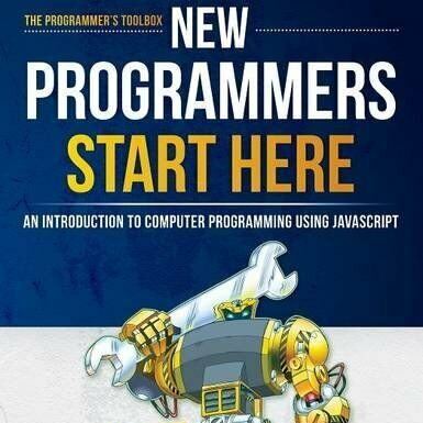 NEW PROGRAMMERS START HERE: AN INTRODUCTION TO COMPUTER By Jonathan Mint