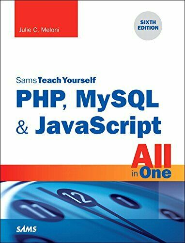 NEW – Sams Teach Yourself PHP, MySQL & JavaScript All in One |