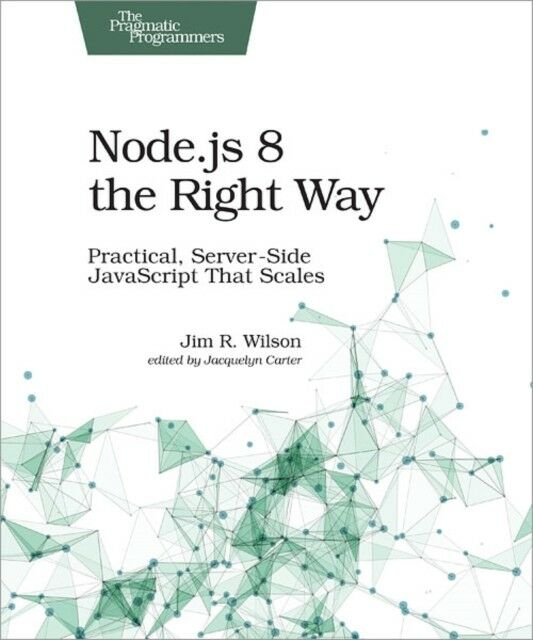 NODEJS 8 THE RIGHT WAY |