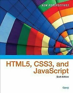 New Perspectives on HTML5, CSS3, and JavaScript, Loose-Leaf Version by Patrick M |