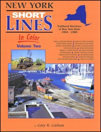 New York Shortlines In Color Volume 2 / Railroads / Trains |