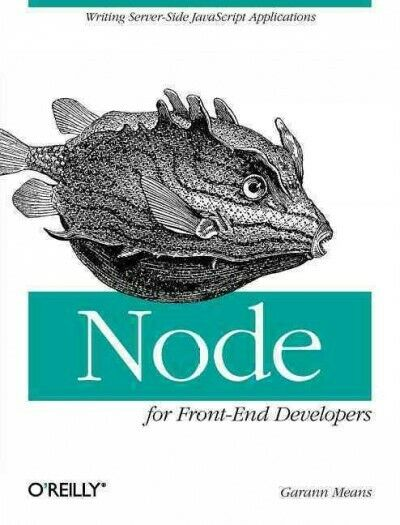 Node for Front-End Developers, Paperback by Means, Garann, Brand New, Free sh… |