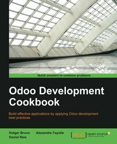 ODOO DEVELOPMENT COOKBOOK By Alexandre Fayolle *Excellent Condition* |