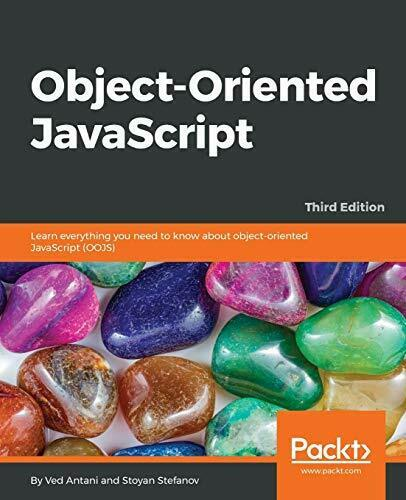Object-Oriented JavaScript: Learn everything you need to know about object-or… |