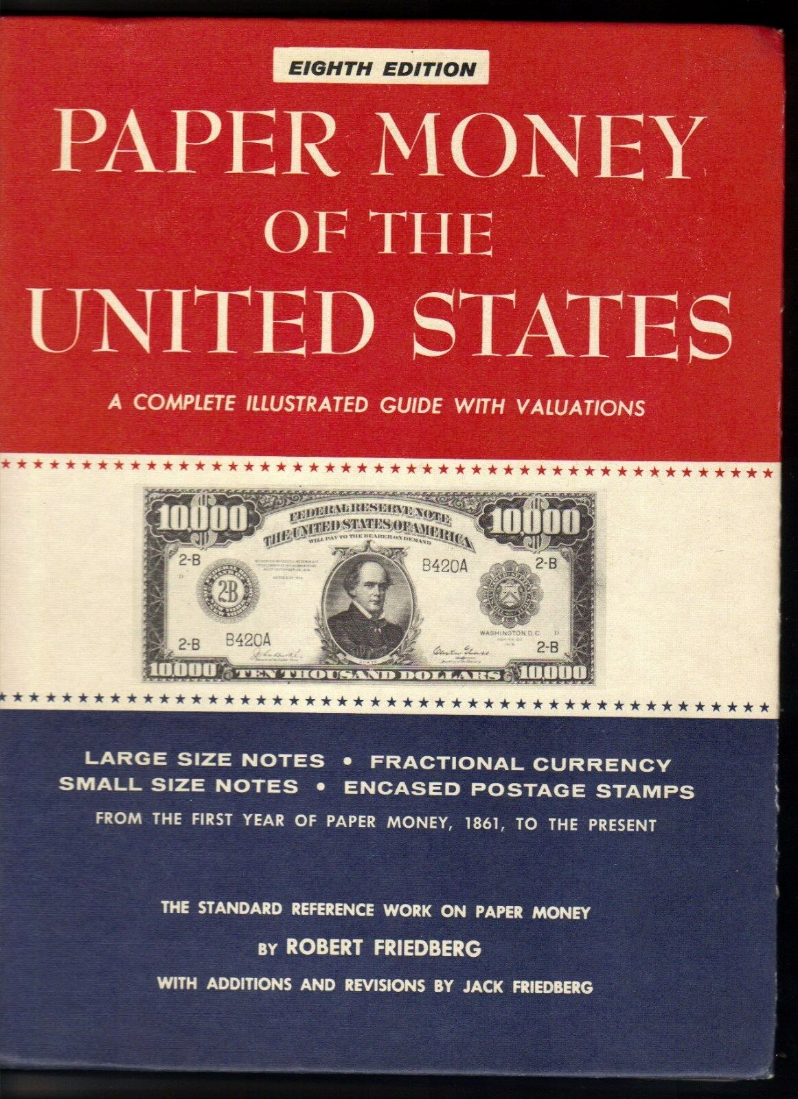 PAPER MONEY OF THE UNITED STATES  H/C |
