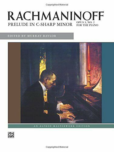 PRELUDE IN C-SHARP MINOR, OP. 3 NO. 2: SHEET (ALFRED MASTERWORK **BRAND NEW** |