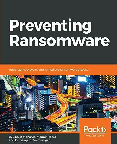PREVENTING RANSOMWARE: UNDERSTAND EVERYTHING ABOUT DIGITAL By Mounir Hahad *VG+* |