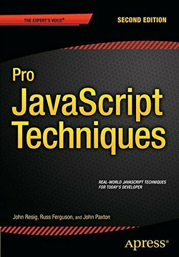 PRO JAVASCRIPT TECHNIQUES: SECOND EDITION By John Resig **Mint Condition** |