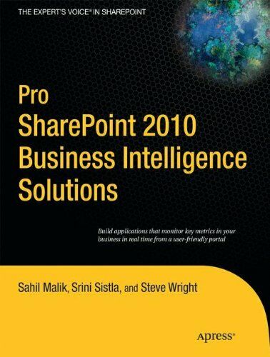 PRO SHAREPOINT 2010 BUSINESS INTELLIGENCE SOLUTIONS By Winsmarts Llc *Excellent* |