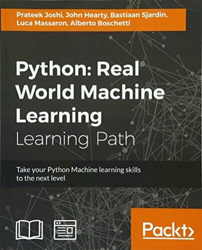 PYTHON: REAL WORLD MACHINE LEARNING By Luca Massaron **Mint Condition** |