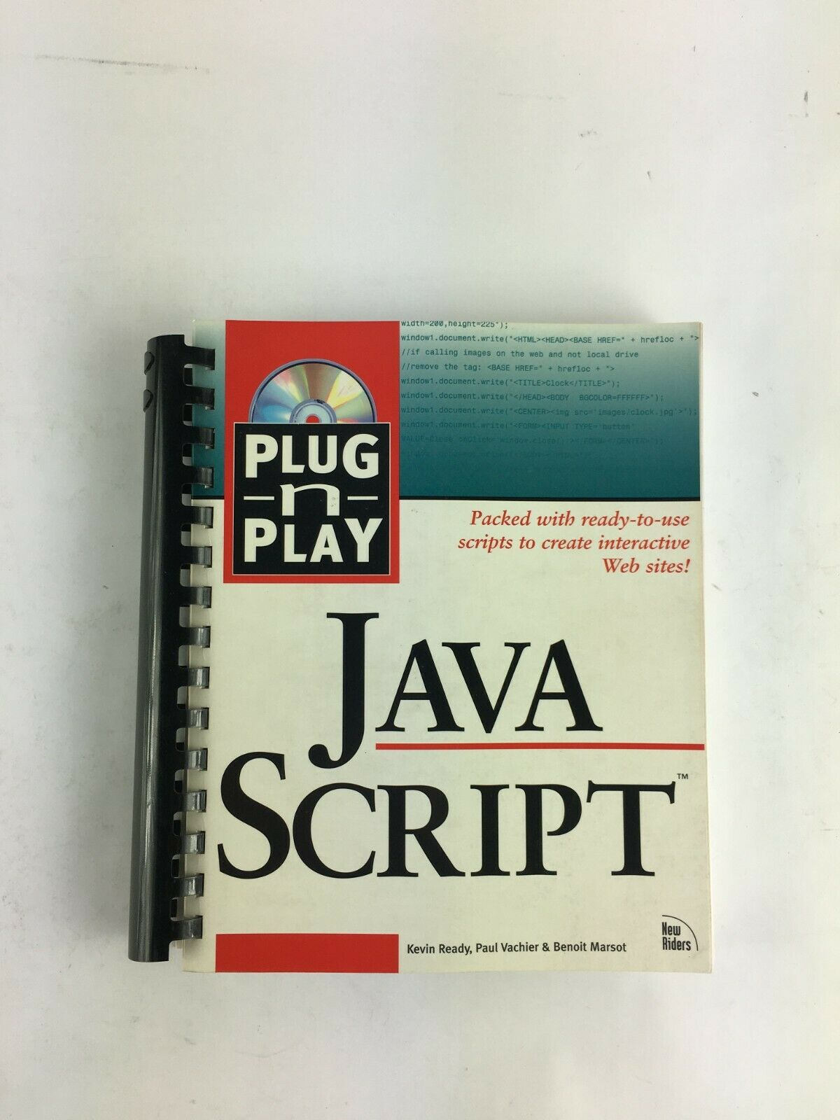 Plug n Play Java Script Kevin Ready Paul Vachier and Benoit Marsot |