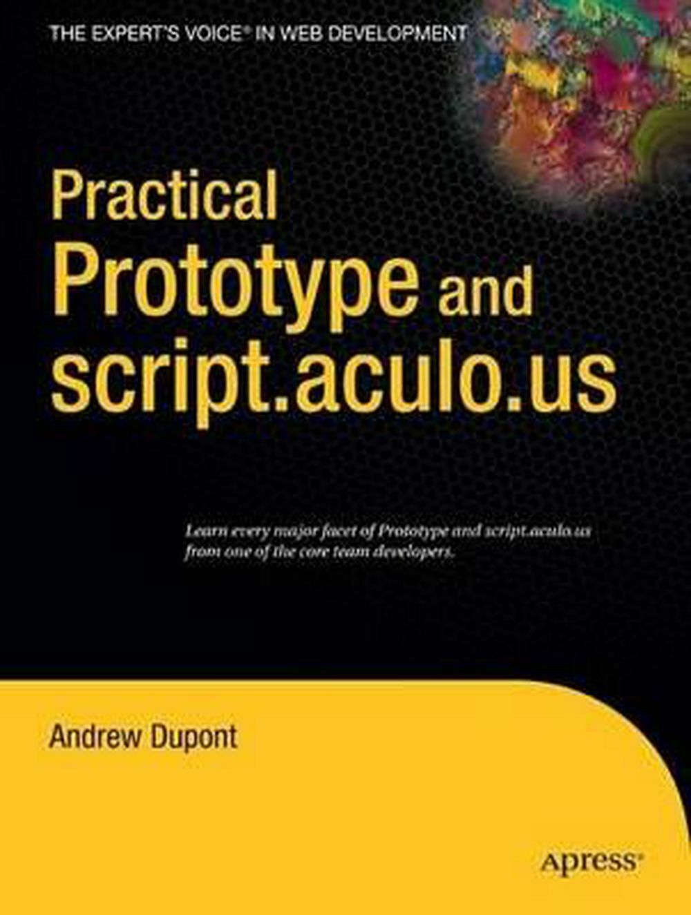 Practical Prototype and script.aculo.us by Andrew DuPont (English) Paperback Boo |
