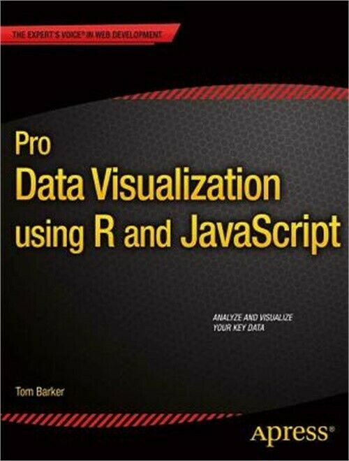 Pro Data Visualization Using R and JavaScript (Paperback or Softback) |
