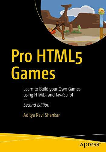 Pro HTML5 Games: Learn to Build your Own Games using HTML5 and JavaScript by… |