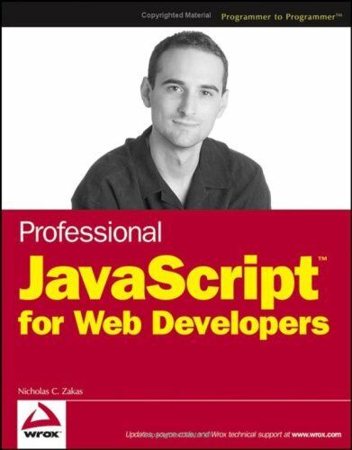 Professional JavaScript for Web Developers (Wrox P |
