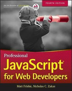 Professional Javascript for Web Developers by Matt Frisbie (2018, Paperback /… |