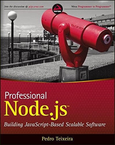 Professional Node.js: Building Javascript Based Scalable S… by Teixeira, Pedro |