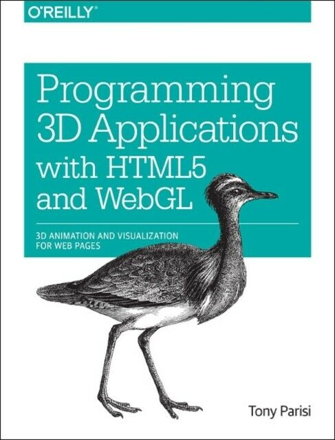 Programming 3D Applications with HTML5 and WebGL: 3D Animation and … |