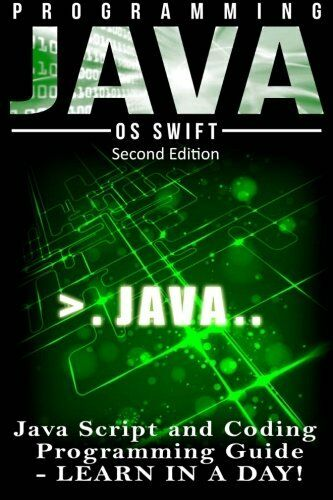 Programming JAVA: JavaScript, Coding: Programming Guide: LEARN IN A DAY! by S… |