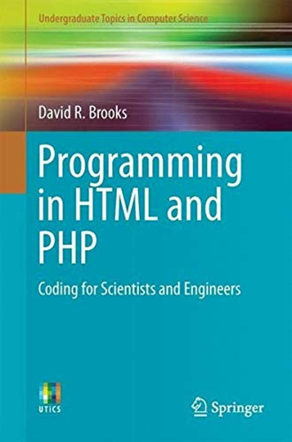 Programming in HTML and PHP: Coding for Scientists and Engineers… |