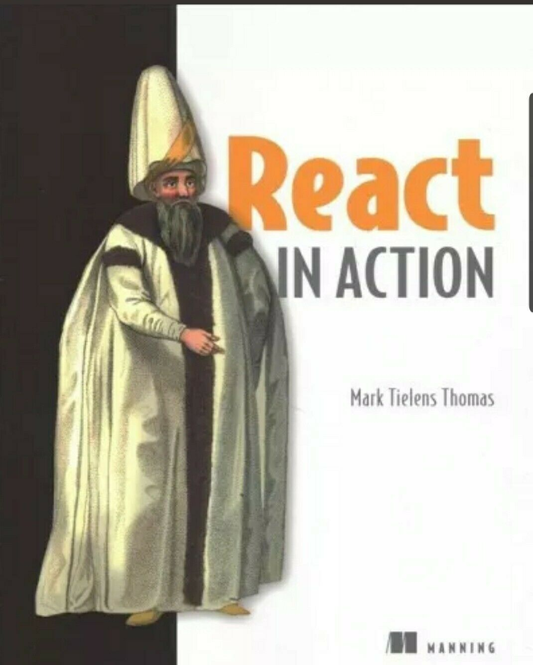React in Action by Mark Tielens Thomas Brand new Minimal shelf wear, paper trade |