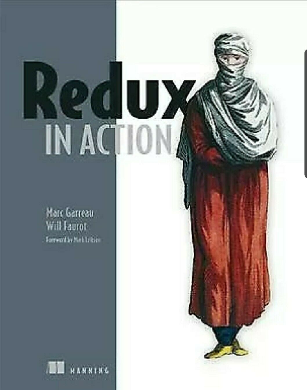 Redux in Action by Will Will Faurot and Marc Marc Garreau Brand New shelf worn |