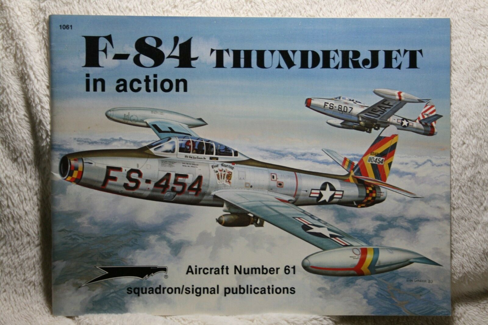 Republic F-84 Thunderjet in action Squadron Signal Book # 1061 Very Good Cond. |