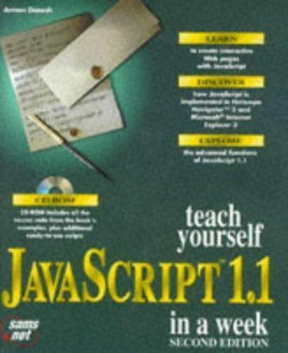 Teach Yourself Javascript 1.1 in a Week (Sams Teach Yourself) Danesh, Arman Pap |