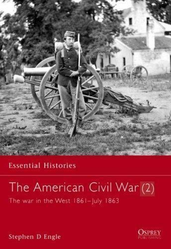 The American Civil War : The War in the West, 1861-July 1863 No. 10 by… |