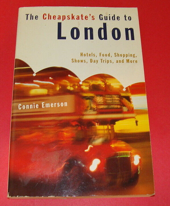 The Cheapskate's Guide to London : 1994 edition Connie Emerson |
