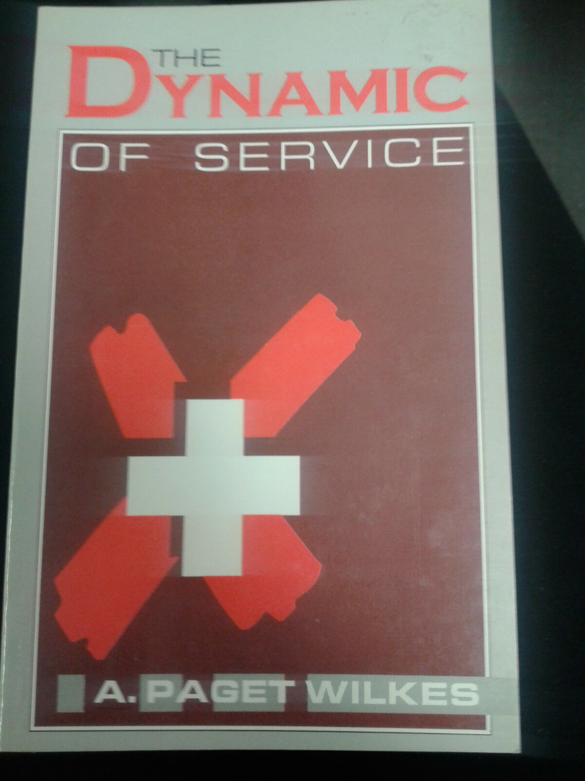 The Dynamic of Service by A.Paget Wikes |