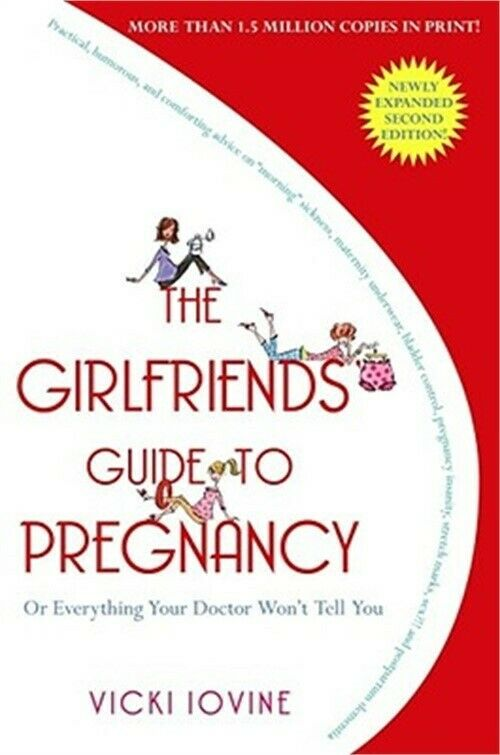 The Girlfriends' Guide to Pregnancy (Paperback or Softback) |