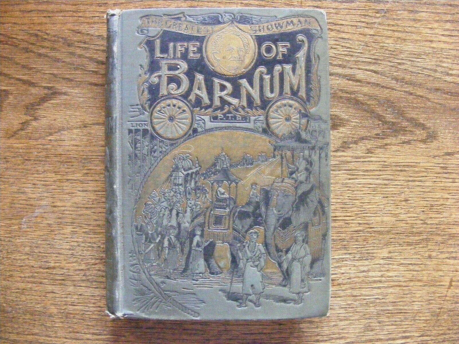 The Life Of Barnum The World-Renowned Showman c. 1895 |