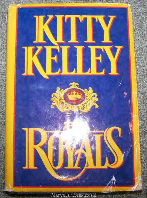The Royals by Kitty Kelley |